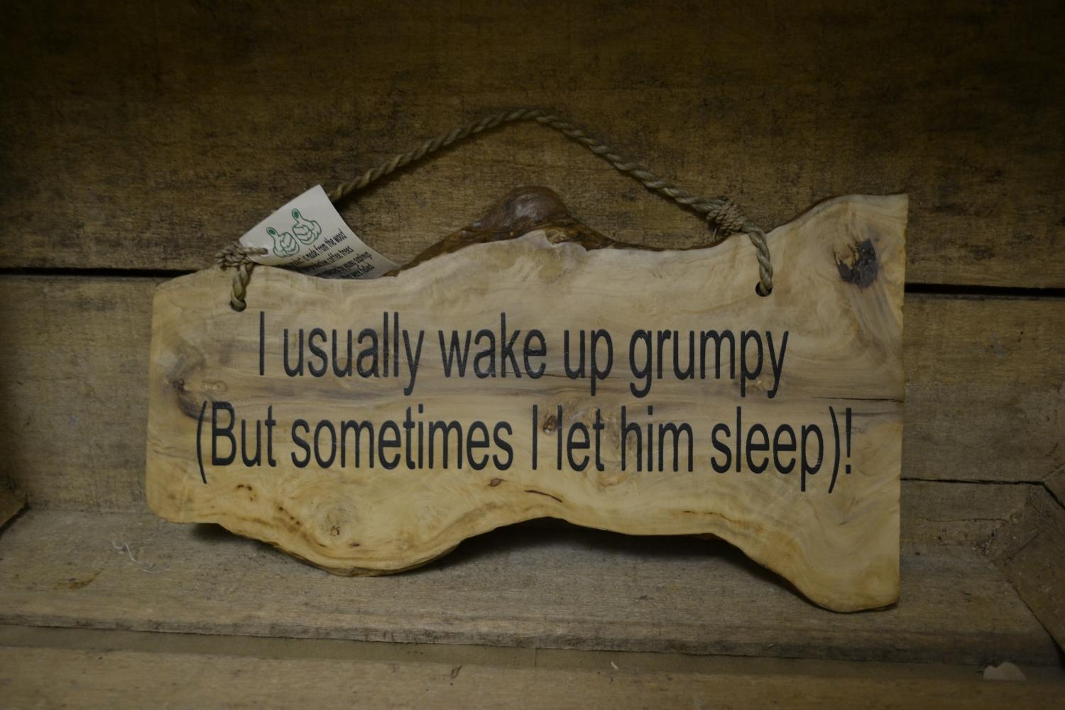 'Wake up grumpy' Coffee Wood Plaque