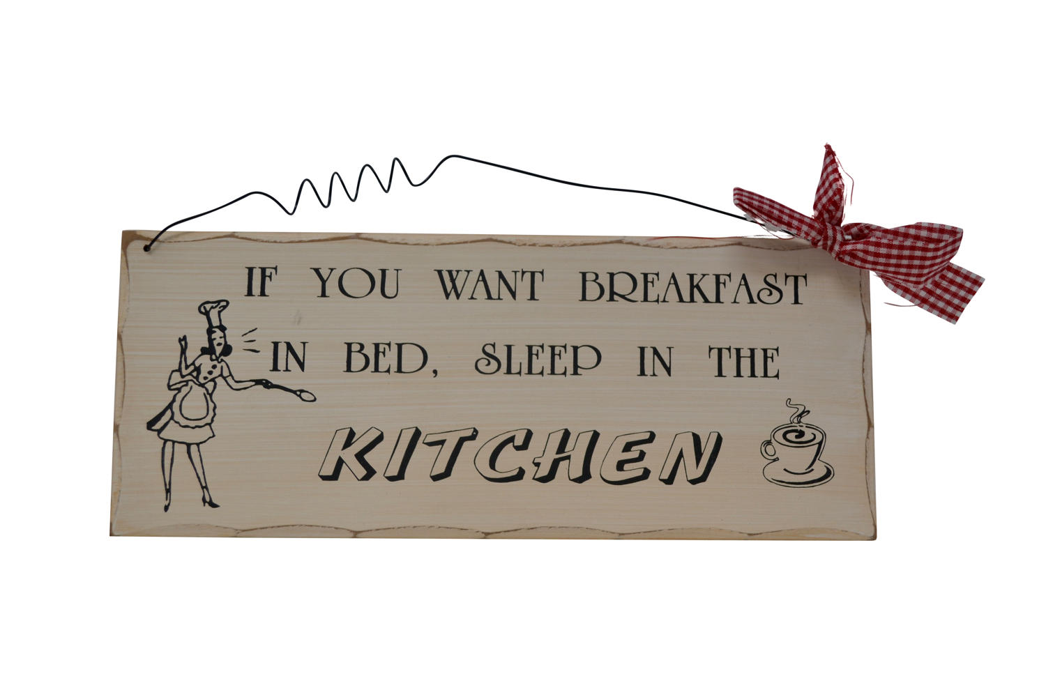 'If you want breakfast in bed' Ribbon Plaque