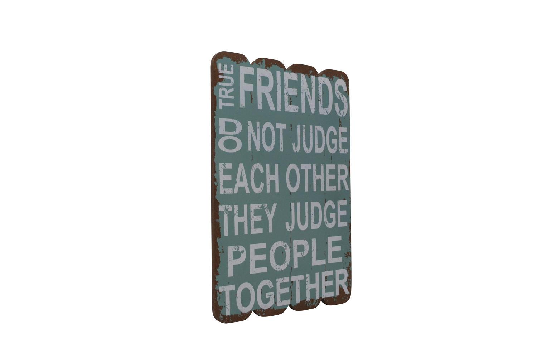 True Friends Don't Judge A4 Plaque