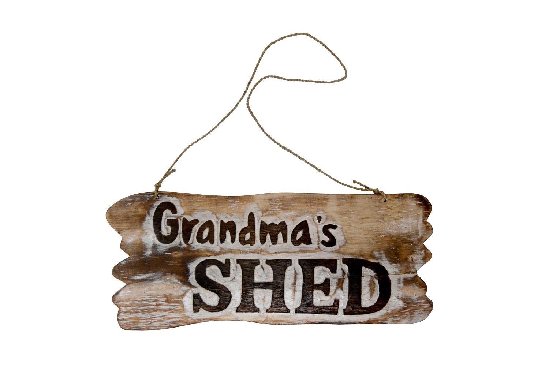 Grandma's Shed Plaque