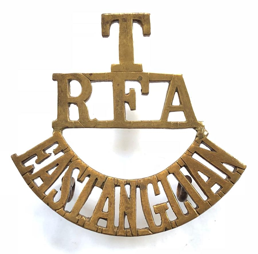 T / RFA / EAST ANGLIAN brass shoulder title circa 1908-21