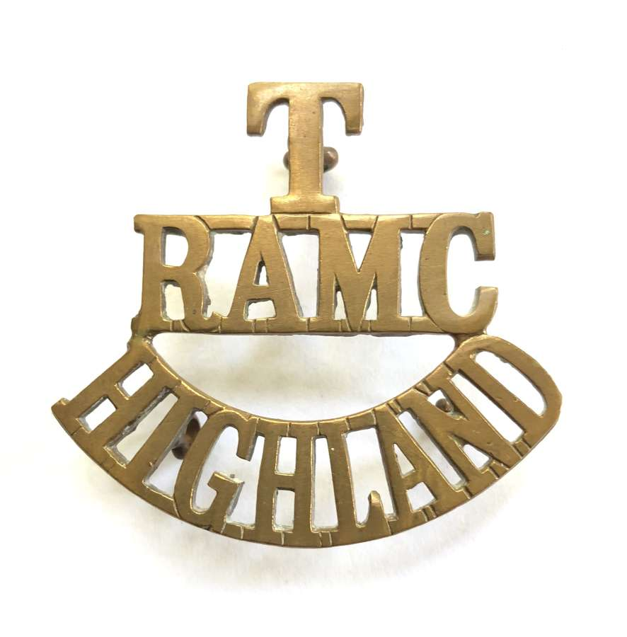 T / RAMC / HIGHLAND Scottish Royal Army Medical Corps shoulder title